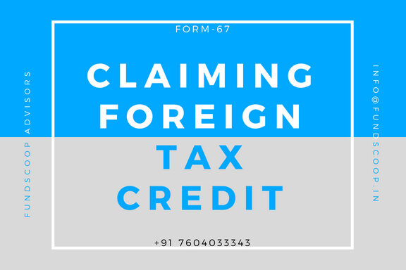 Claiming Foreign Tax Credit In Form 67 Company Formation Income